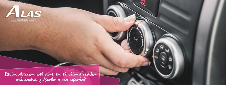 Recirculación del aire en el climatizador del coche ¿Usarla o no usarla?