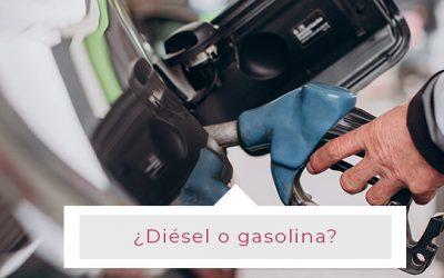 ¿Diésel o gasolina?